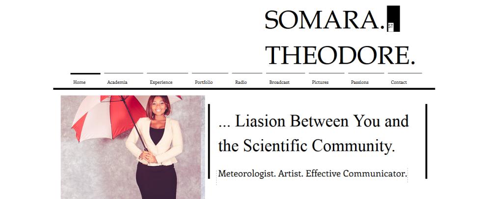 Introducing..... Somara Theodore.....Meteorologist, Artist, Entreprenuer !